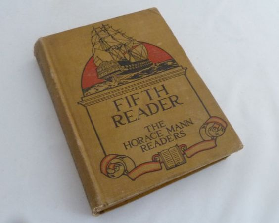 Vintage school book Fifth Reader Horace Mann reader 1915