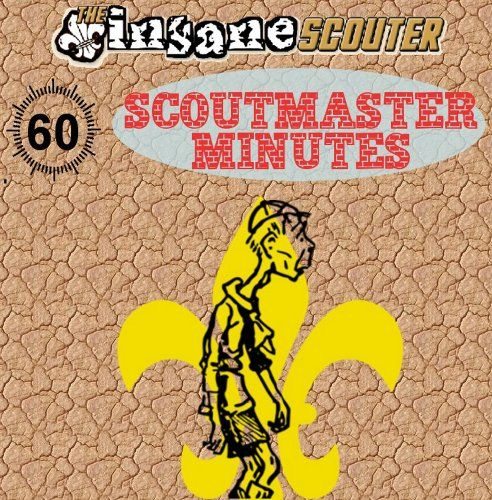 60 Scoutmaster Minutes by Scott Robertson
