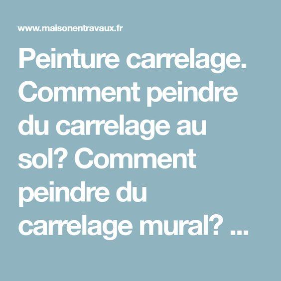Valérie Lepais (valerielepais) on Pinterest - Comment Peindre Du Carrelage De Cuisine