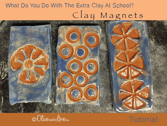 what do you do with left over clay at elementary school projects clay magnets tutorial