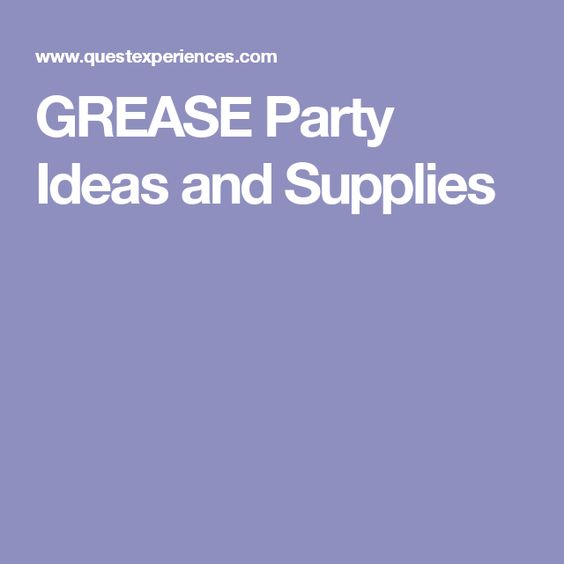 GREASE Party Ideas and Supplies