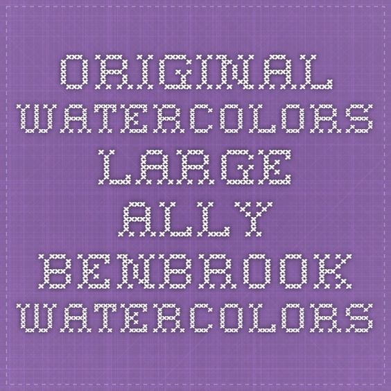 Original Watercolors - Large - Ally Benbrook Watercolors -- Big Bob $2000.00