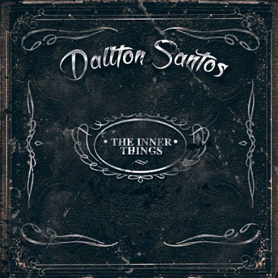 Metal Samsara: DALLTON SANTOS - THE INNER THINGS (Álbum)