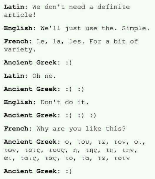 For My Biblical Scholars Who Venture Outside Of The Interpretations Of Translations In English Ancient Greek Ancient Greek Quotes Greek Language Greek Memes