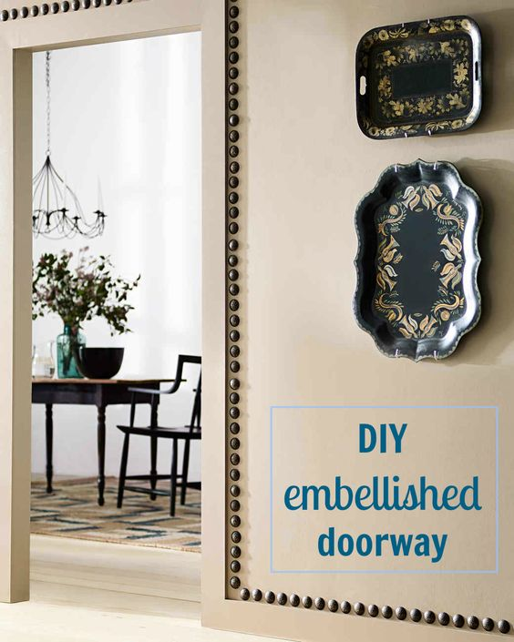 Boring doorways no more! Use painted upholstery nails to add a touch of glam to entryways around your home.
