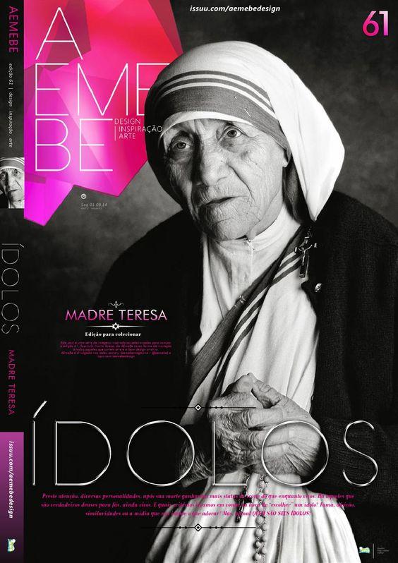 AEMEBE 61 Madre Teresa  AEMEBE #61 vem com 13 opções de capas trazendo a série ÍDOLOS. É a vez do sétimo fascículo com uma das mais belas almas que já nos presenteou com sua bondade nessa vida, Madre Teresa de Calcutá. Abençoada seja!