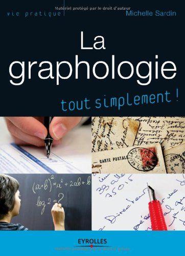 Amazon.fr - La graphologie - Michelle Sardin - Livres