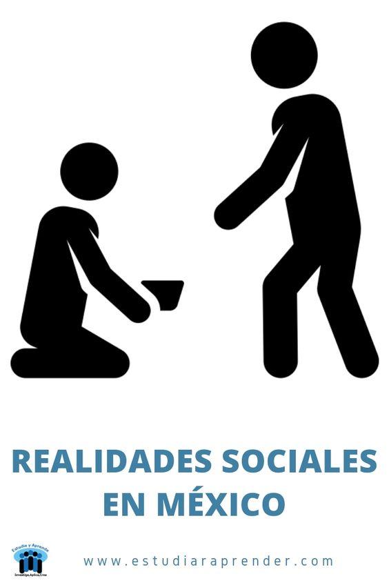 realidades sociales en mexico