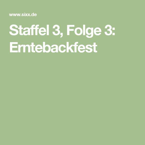 Staffel 3, Folge 3: Erntebackfest
