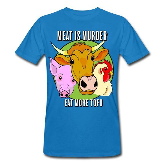 Meat is murder. Das #vegane Motiv aus unserem Tofurevolution-Shop. Bio und Fairtrade.
