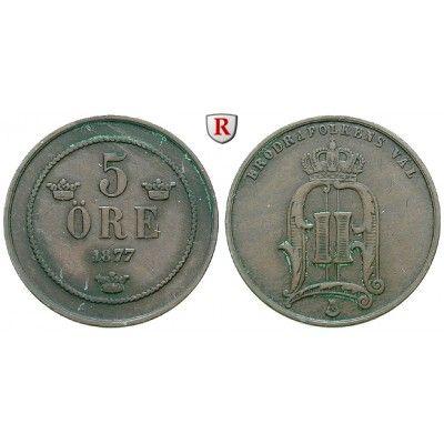 Schweden, Oskar II., 5 Öre 1877, ss: Oskar II. 1872-1907. Bronze-5 Öre 1877. Sieg 14; sehr schön 60,00€ #coins