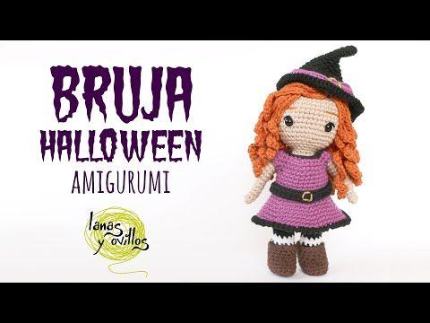 Tutorial Bruja Amigurumi Halloween Crochet Ganchillo Lanas Y Ovillos Youtube