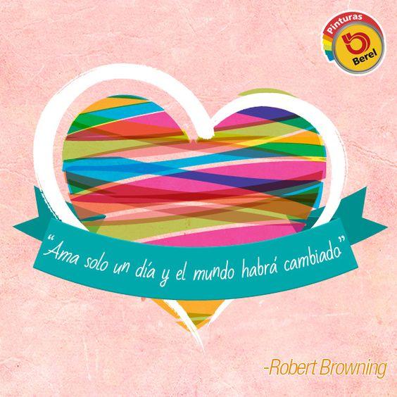 """""""Ama solo un día y el mundo habrá cambiado# #Citas #Quotes"""
