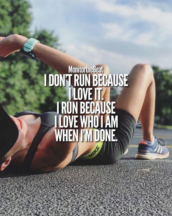 Ich renne nicht, weil ich es liebe. Ich renne, weil ich liebe, wer ich bin, wenn ich ... #liebe #nicht #renne,