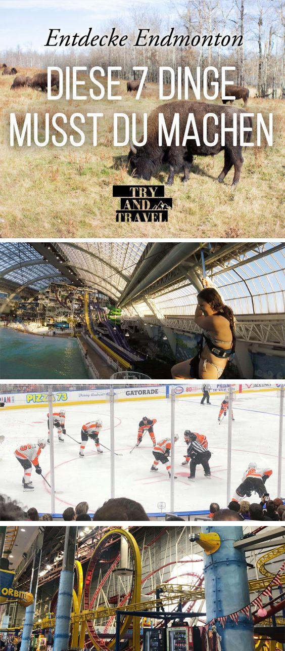 7 Dinge, die man in Edmonton unbedingt machen soll!