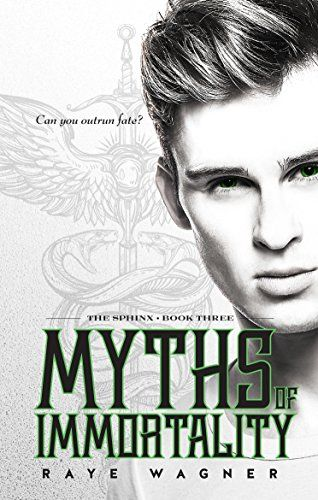 Myths of Immortality (The Sphinx Book 3) by Raye Wagner https://www.amazon.com/dp/B01NACO722/ref=cm_sw_r_pi_dp_x_753qybADDV0G5