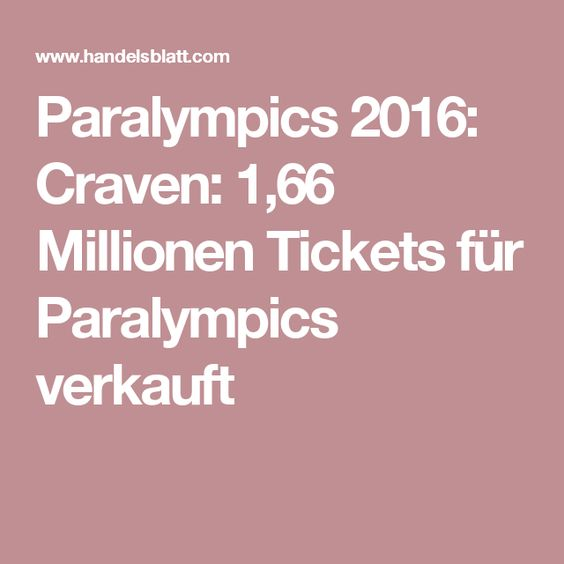 Paralympics 2016: Craven: 1,66 Millionen Tickets für Paralympics verkauft