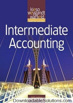 Intermediate Accounting  th Edition Chapter    Solutions   Chegg comAccess Intermediate  Accounting  th Edition Chapter    solutions now  Issuu