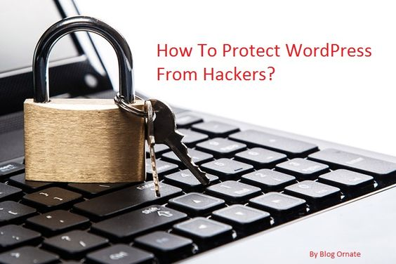 How To Protect WordPress From Hackers?