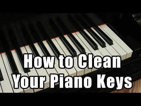 How To Clean Plastic Or Ivory Piano Keys Musicgeargirl Com Piano Piano Keys Cleaning