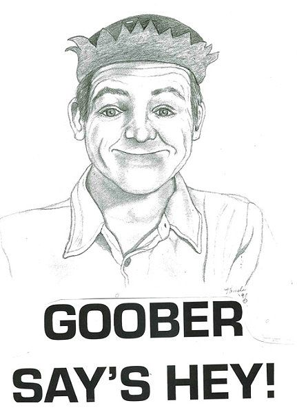 goober say's hey