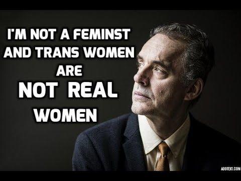 Destello energía recompensa  Jordan Peterson VS Feminists! ''Trans Women Are Not REAL Women'' | Gender  quotes, Woman quotes, Me quotes