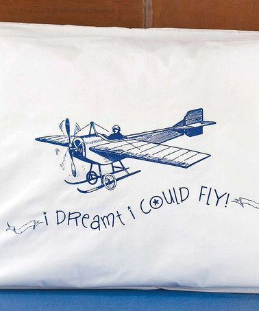 Another great find on #zulily! 'I Dreamt I Could Fly' Airplane Pillow Case #zulilyfinds