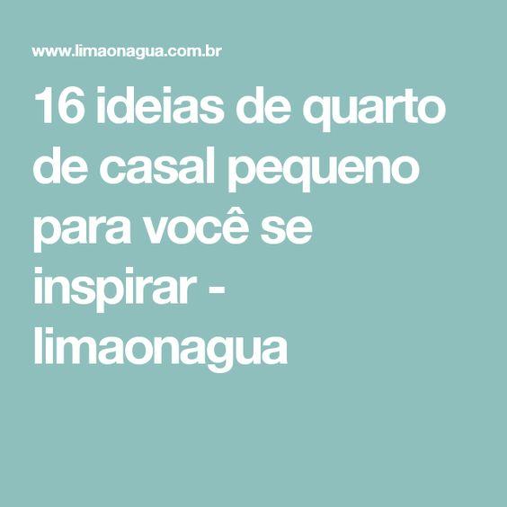 16 ideias de quarto de casal pequeno para você se inspirar - limaonagua