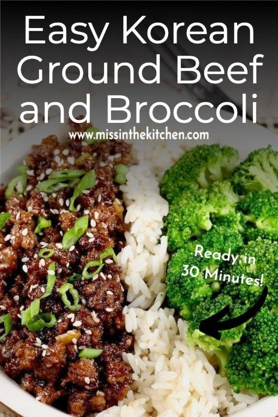 Easy Korean Ground Beef And Broccoli In 2020 Ground Beef And Broccoli Broccoli Beef Best Beef Recipes