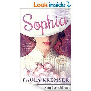 Sophia - Kindle edition by Paula Kremser. Literature & Fiction Kindle eBooks @ Amazon.com.