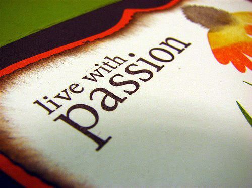 Are you living with PASSION? If not what is holding you back? The answer to this question could mean the difference between LIVING and SURVIVING.