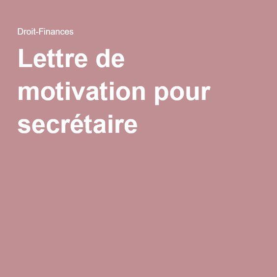 lettre de motivation pour secr 233 taire deco maison motivation