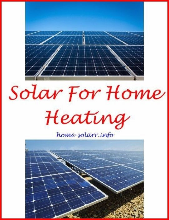 Solar Energy 2017 Deciding To Go Environmentally Friendly By Changing Over To Solar Panel Technology Is Unquesti Solar Heating Solar Residential Solar Panels