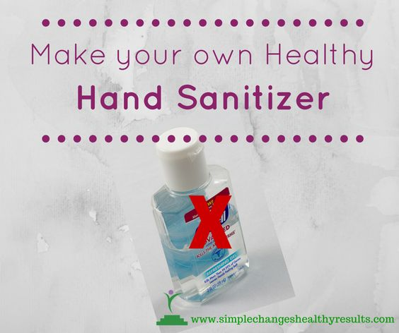 Diy Make Your Own Healthy Hand Sanitizer Hand Sanitizer Healthy
