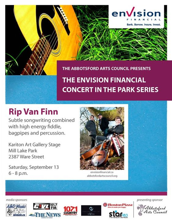 Envision Financial & the Abbotsford Arts Council present Rip Van Finn this Saturday, the last Concert in the Park of 2014! 6-8PM, Mill Lake Park