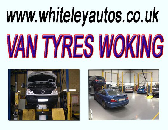 For more detail simply visit at: http://www.whiteleyautos.co.uk/van-tyres-woking.html