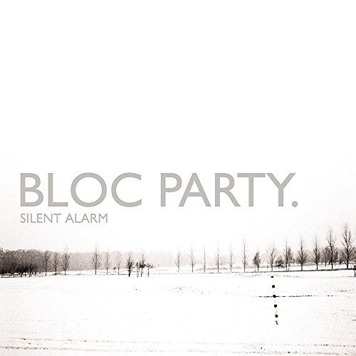 Silent Alarm bloc party