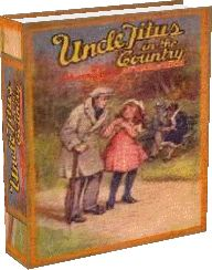 Uncle Titus in the Country by Johanna Spyri 1886