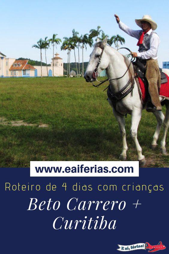 Beto Carrero World - Roteiro de 4 dias (incluindo Curitiba)