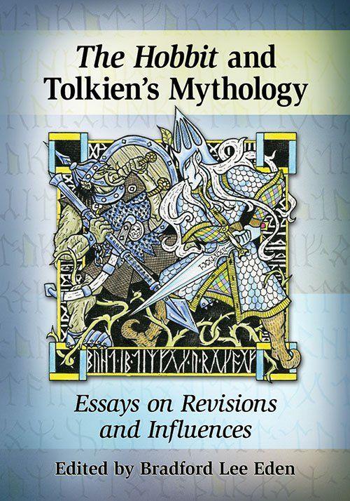 The Hobbit And Tolkien S Mythology Books Essay On