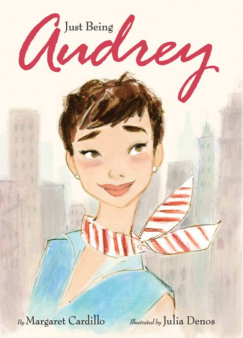 just being audrey - perfect book for girls! :)