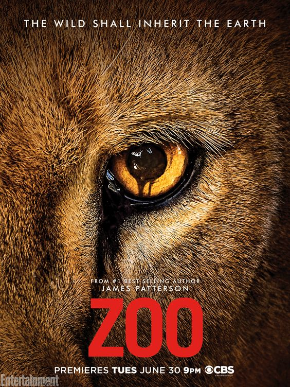 Based on James Patterson's bestselling novel, CBS's new summer series Zoo is all about the eye of the ... lion? At least, that's the takeaway from the show's key art, which EW is premiering exclusively.   Only thing that bugs me is their pros on animals and negatives on guns.