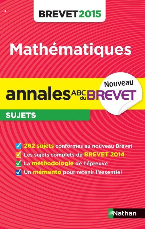 Annales brevet 2015 : Mathématiques sujets - A2 NAT