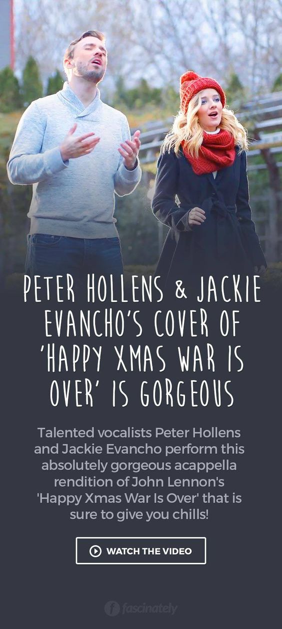 Peter Hollens Jackie Evancho S Cover Of Happy Xmas War Is Over Is Gorgeous Jackie Evancho Happy Xmas Peter Hollens
