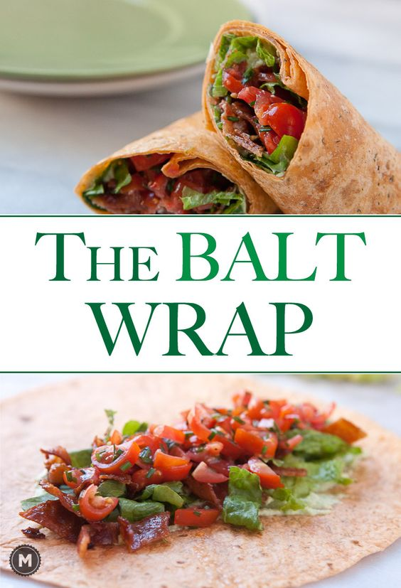 The BALT Wrap: Exactly what you think it is except with a few flavor boosts.  This wrap is perfect for lunch!