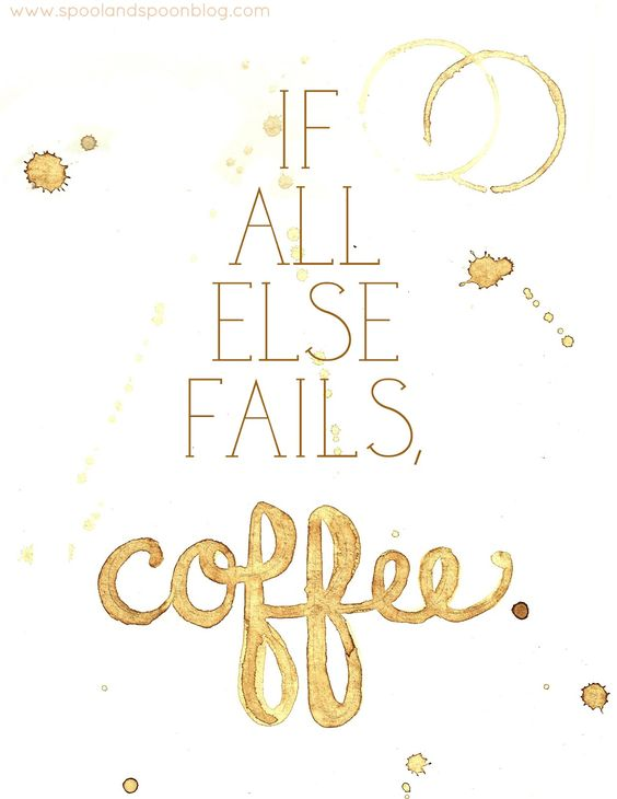 If All Else Fails, Coffee -- Printable by www.spoolandspoonblog.com:
