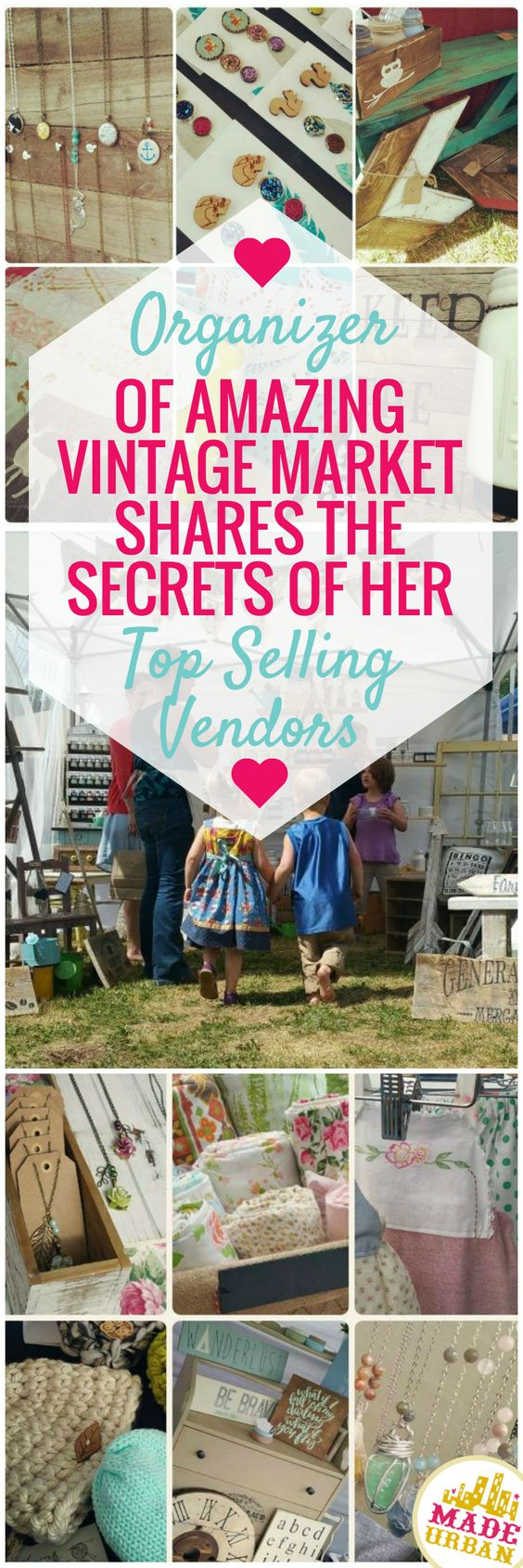 The event organizer of an annual summer vintage market, who has hosted hundreds of vendors, shares the best tips of her top selling vendors. Click to find out what they are!