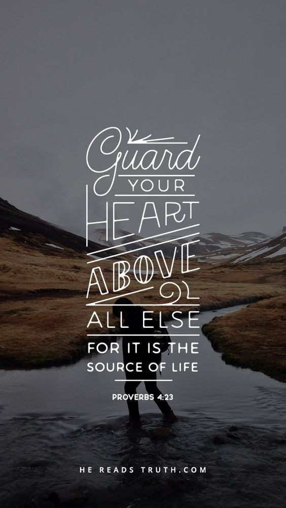Weekly Truth - Proverbs 4:23 from He Reads Truth #bible #verse #typography