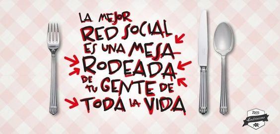 La mejor red social es una mesa rodeada de tu gente de toda la vida #RRSS y porqué no de las que hayas conocido en el 2.0
