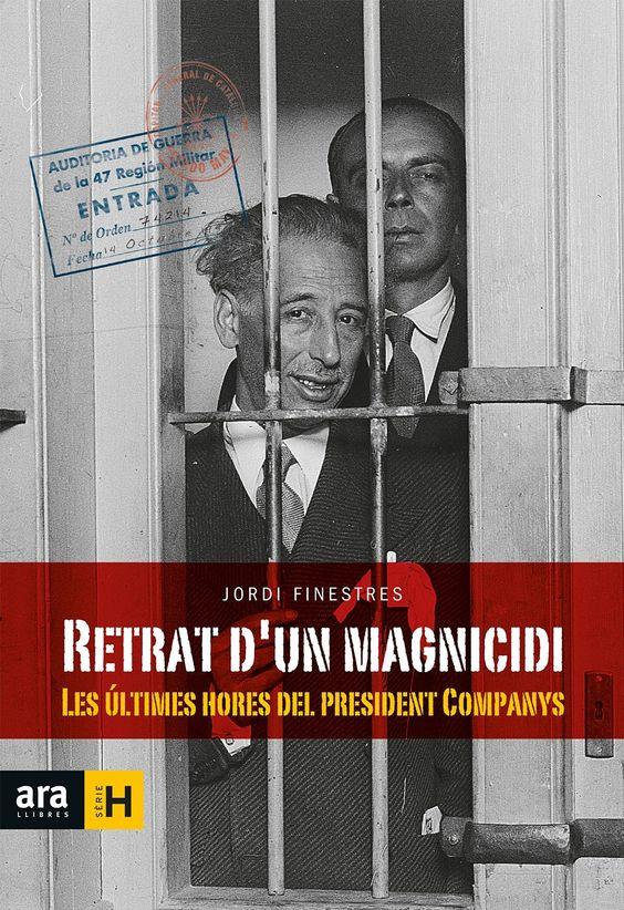 Finestres, Jordi. RETRAT D'UN MAGNICIDI. Ara Llibres, 2015.
